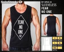Camisetas sin Mangas - Fear no one