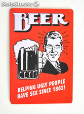 Cartel de Cerveza Beer, helping ugly people...