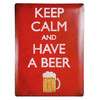 Cartel de Chapa Keep Calm and Have a Beer 30 x 40 cm