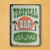 Cartel de Chapa Tropical Bar 30 x 40 cm - Foto 1