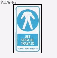Cartel de señalizacion use ropa de trabajo evite accidentes