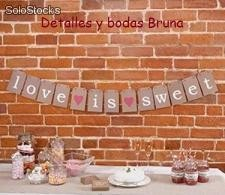 "Guirnalda ""Love is Sweet"" . Guirnaldas originales para candy buffet"