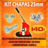 Kit fabricacion de chapas 25mm