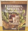 Legumbres, Arroces y Horatizas.