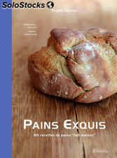 Pains exquis -