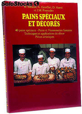 Pains speciaux & decoracions tome 1
